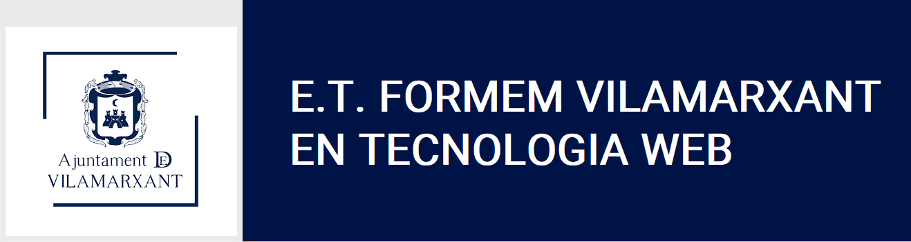 E.T. FORMEM VILAMARXANT EN TECNOLOGIA WEB